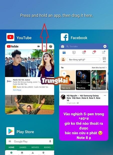 Nhấn, giữ và kéo ứng dụng muốn sử dụng cùng lúc lên ở màn hình trên
