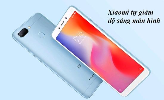 Điện thoại Xiaomi tự giảm độ sáng màn hình