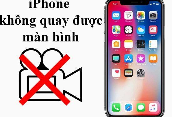 Điện thoại iPhone không quay màn hình được