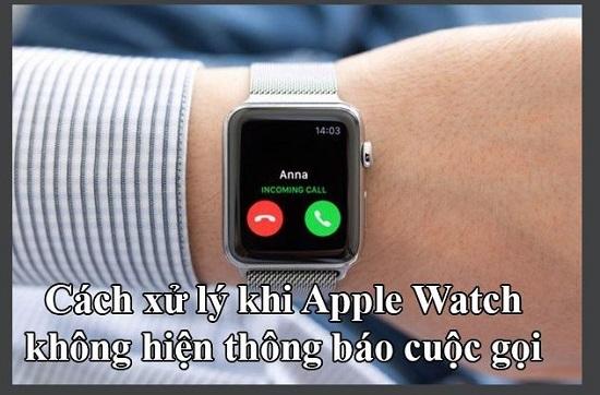 Lỗi Apple Watch không hiện thông báo cuộc gọi