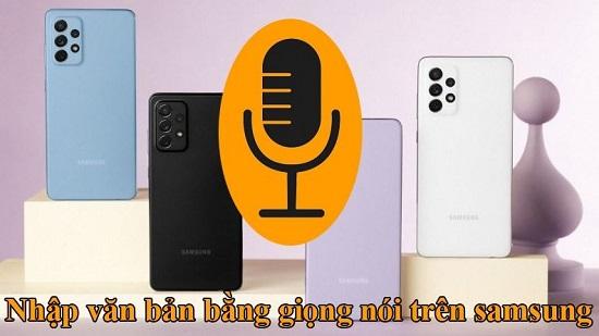 Nhập văn bản bằng giọng nói trên Samsung
